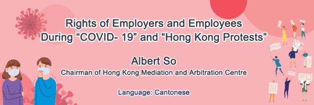 Rights of Employers and Employees During 'COVID-19' and 'Hong Kong Protests'
