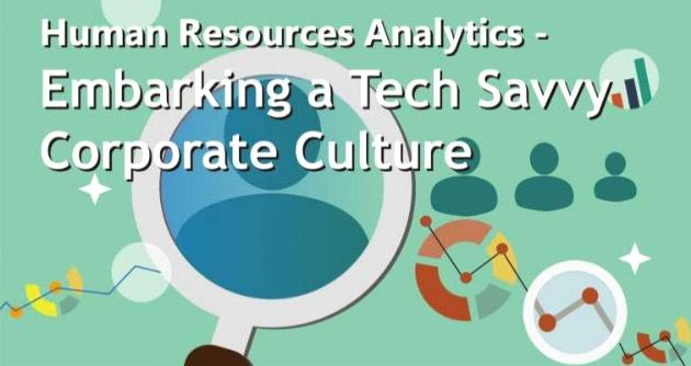 Human Resources Analytics - Embarking a Tech Savvy Corporate Culture