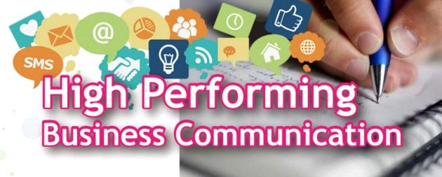 High Performing Business Communication
