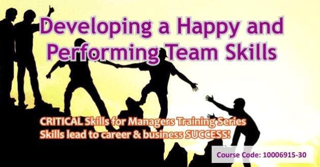 Developing a Happy and Performing Team Skills
