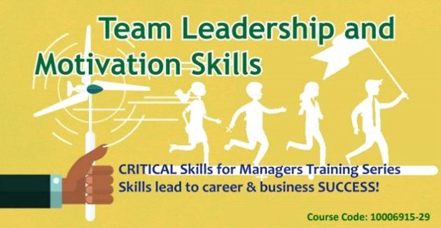 Team Leadership and Motivation Skills
