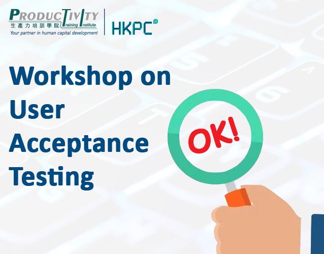 Workshop on User Acceptance Testing - Productivity Training ...
